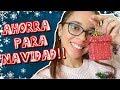 COMO AHORRAR PARA LOS REGALOS DE NAVIDAD!! - Alejandra Miranda