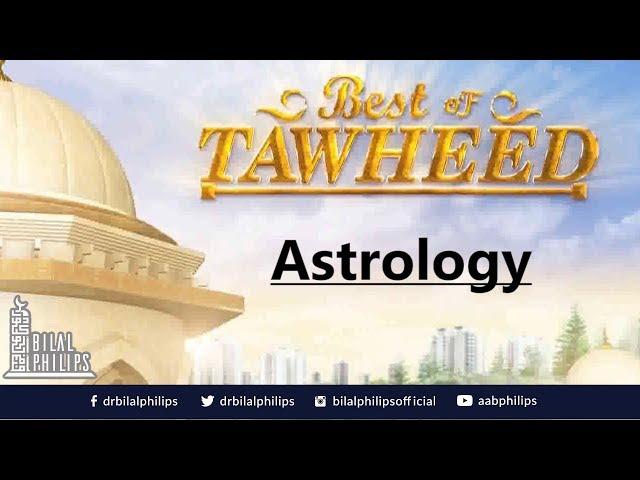 Astrology - Dr. Bilal Philips