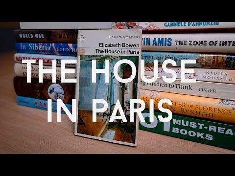 Elizabeth Bowen - 'The House in Paris'