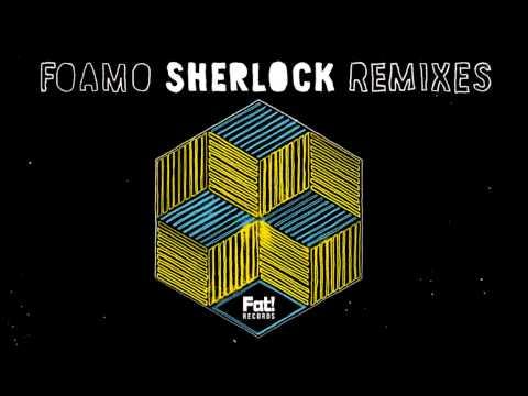 Foamo - Sherlock (Kry Wolf Remix)