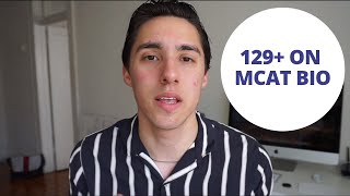 HOW TO SCORE 129+ ON MCAT BIO SECTION