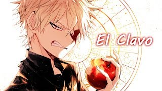 「Nightcore」El Clavo // Lyrics