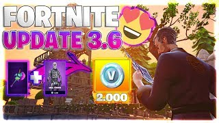 FORTNITE | UPDATE 3.6 FEATURES | 😍 SKINS AGAINST V-BUCKS EXCHANGE! 😍 | NEW ITEMS! 😱
