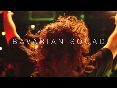 BAVARIAN SQUAD - LIVE (4K)