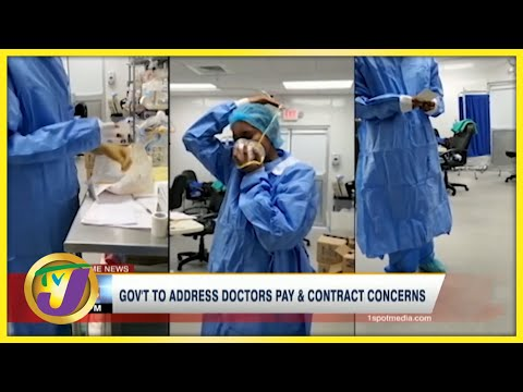 Gov't to Address Doctors Pay & Contract Concerns | TVJ News - June 26 2021