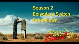 Better Call Saul - Season 2 Episode 1 - Switch SPOILER TALK