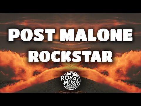 Post Malone – rockstar ft 21 Savage Lyrics