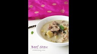 Kerala Beef Stew | Beef Stew Recipe For Appam |  Nisa Homey