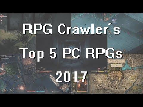 RPG Crawler's Top 5 PC RPGs Of 2017