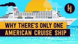 Why There's Only One American Cruise Ship