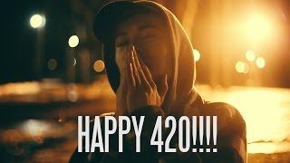 why smoke weed? [HAPPY 420 2017 Film!!]