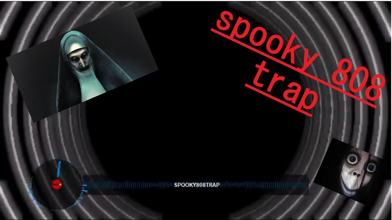 Spooky808trap-song on its own (cool futuristic visuals!!!)