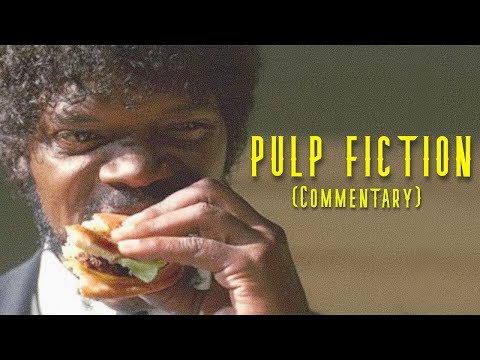 PULP FICTION | Full-Length Commentary | PODCAST #087