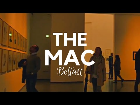 THE MAC - The Metropolitan Arts Centre - Belfast aka The Mac Belfast or Mac Theatre Belfast - NI