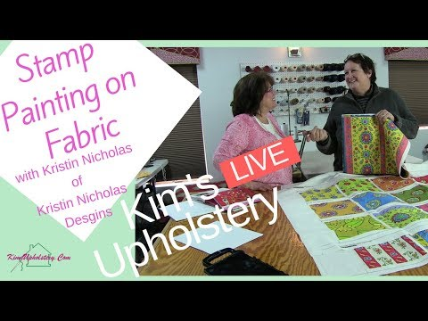 Stamp Painting On Fabric With Kristin Nocholas