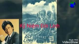 Tiêng  hát  Chế Linh- Kỷ Niệm Đời Lính ( nhạc trước 75)