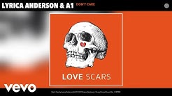 Lyrica Anderson, A1 - Don't Care (Audio)