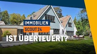 Immobilienpreise von ImmobilienScout24 - Angemessen oder überteuert?