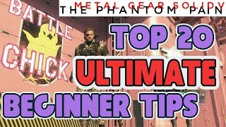 Top 20 Beginner Tips, Ultimate Edition (Updated Farming Strategies) - Metal Gear Solid V
