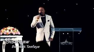 New song Sisemaw by Bereket Tesfaye