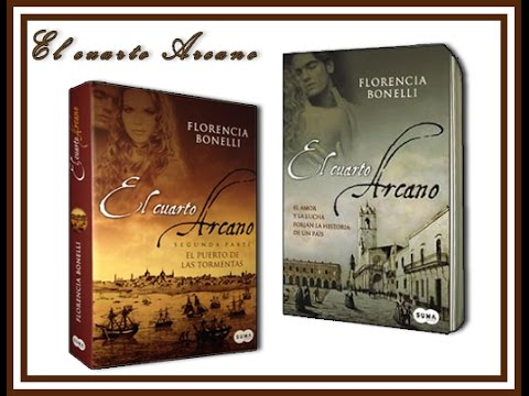 El Cuarto Arcano, Florencia Bonelli - YouTube