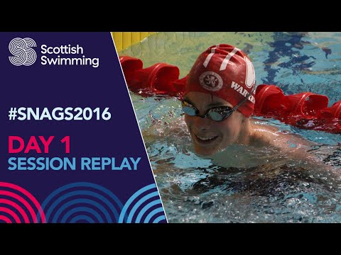 DAY 1 - FULL SESSION REPLAY - Scottish National Age Group Championships 2016