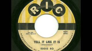 Eddie Bo - Tell It Like It Is (Ric)