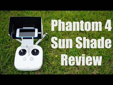 DJI Phantom 4 Sun Shade Demonstration