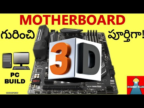 Motherboard 3D Detailed Explanation Every Component TELUGU   PC Build Guide India Latest 2019