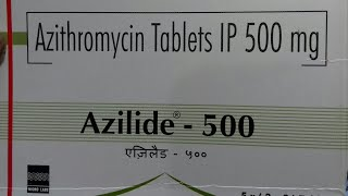 Azilide - 500 tablet . Use  | Compostion | Price |  Side effect | Dose | full hindi reviews