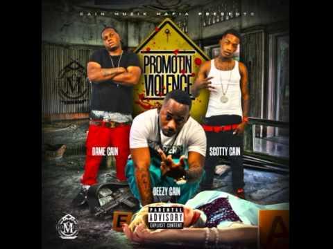 Cain Muzik Mafia - Promotin Violence Ft Dame Cain