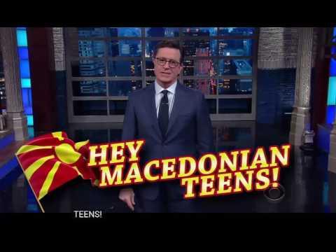 "Hey Macedonian Teens -  ""The Late Show with Stephen Colbert"""