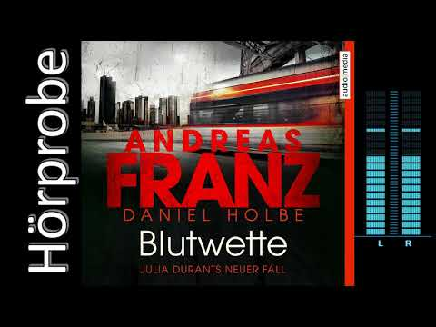 Andreas Franz, Daniel Holbe: Blutwette (Hörprobe)