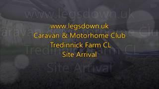Cornwall - Tredinnick Farm CL Caravan & Motorhome Club Site Arrival