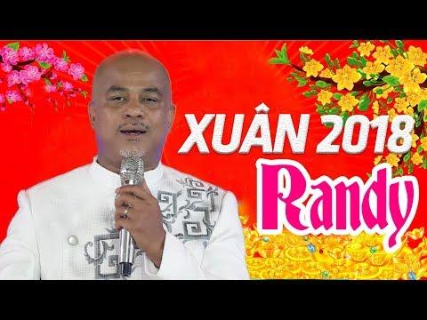 Xuân Về Bên Mẹ ‣ NHẠC XUÂN RANDY 2018 - Nhạc Xuân Hải Ngoại Trữ Tình Tuyển Chọn