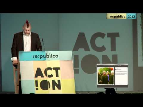 re:publica 2012 - Sascha Lobo - Überraschungsvortrag on YouTube