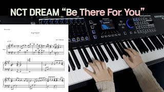 """""""NCT DREAM - Be There For You"""" Piano Cover/Sheet Music"""