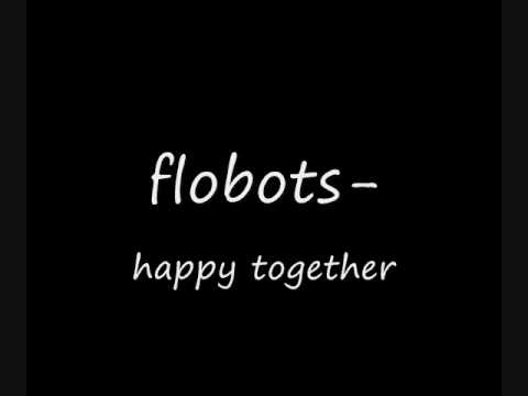 Flobots- Happy together