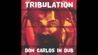 Don Carlos - Tribulation (Remix)
