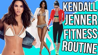 KENDALL JENNER FITNESS HACKS + How To Get A Body Like Kendall