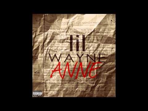 Lil Wayne - Dear Anne Instrumental With Hook