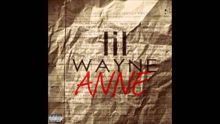 Lil Wayne - Dear Anne Instrumental With Hook