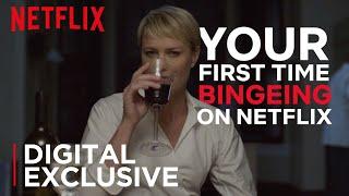 My First Binge | Netflix