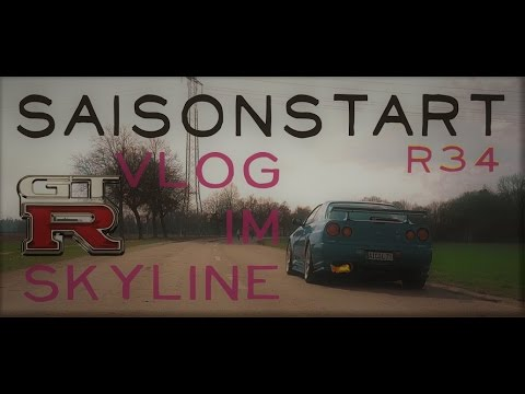 Nissan Skyline R34 Gtr Vlog - Vlogging im Skyline Saisonstart