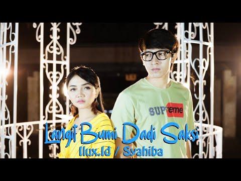 SYAHIBA Feat ILUX - LANGIT BUMI SAKSINE (SLOW VERSION)