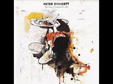 PETER DOHERTY - Grace / Wastelands (Full Album)