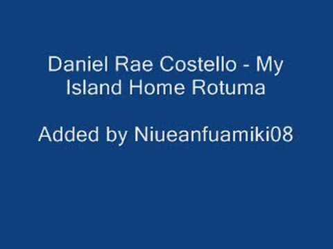 Daniel Rae Costello - My Island Home Rotuma