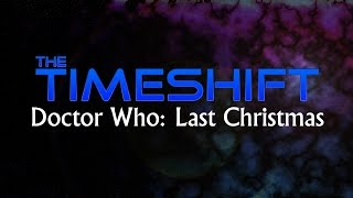 Timeshift: Doctor Who: Last Christmas Thumbnail