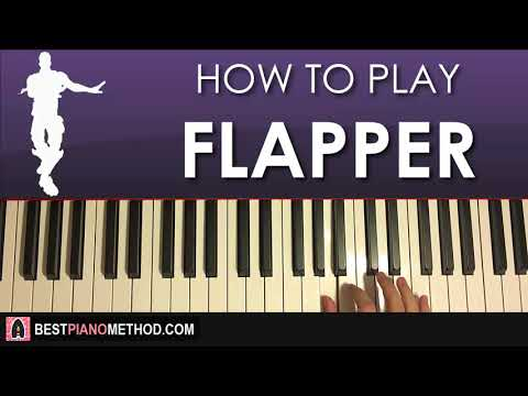 HOW TO PLAY - FORTNITE - FLAPPER Dance Music (Piano Tutorial Lesson)