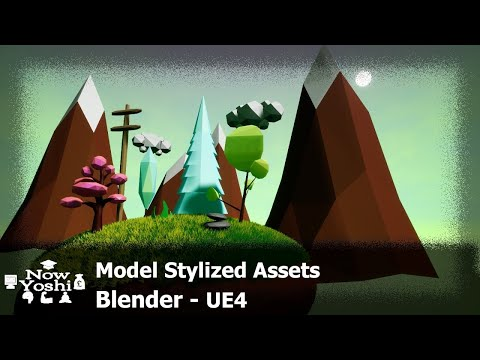 Tutorial - Low poly stylized assets - Blender to Unreal Engine 4